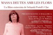 Presentació del llibre Antònia Vicens. Massa deutes amb les flors