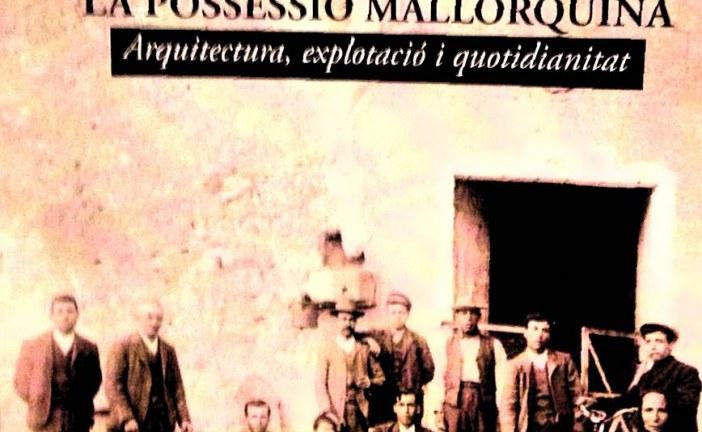 La possessió mallorquina, nou llibre de Tomàs Vibot