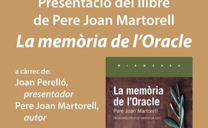 """INAUGURACIÓ DEL NOU LOCAL DE L'OBRA CULTURAL I PRESENTACIÓ DE """"LA MEMÒRIA DE L'ORACLE"""" DE PERE JOAN MARTORELL"""