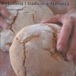 """Presentació de """"Del gra al pa"""", nou llibre de Tomàs Vibot"""